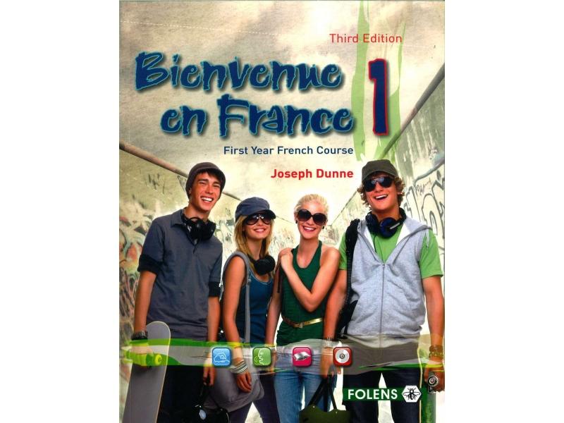 Bienvenue en France 1 - 3rd Edition - Junior Certificate French