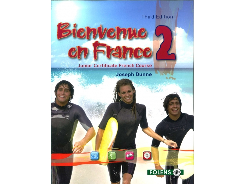 Bienvenue en France 2 - 3rd Edition - Junior Certificate French