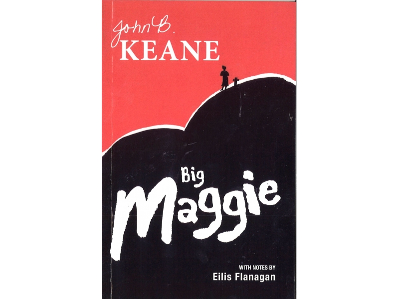 Big Maggie - John B. Keane