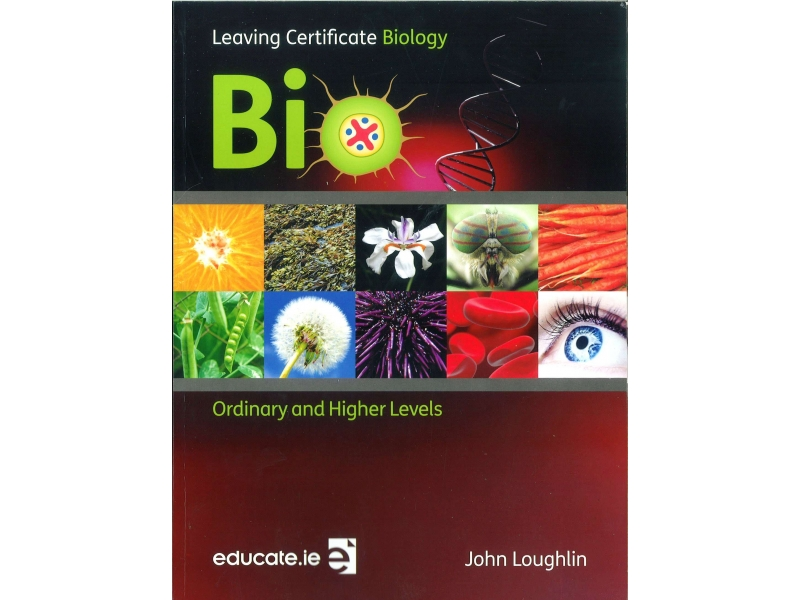 Bio Textbook - Leaving Certificate Biology For Higher & Ordinary Level