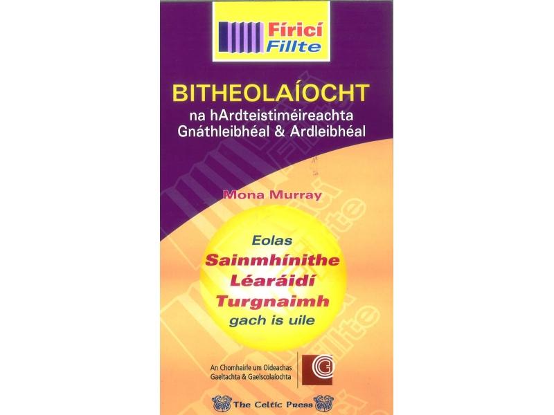 Fíricí Fillte Bitheoloaíocht - Leaving Certificate - Higher & Ordinary Level
