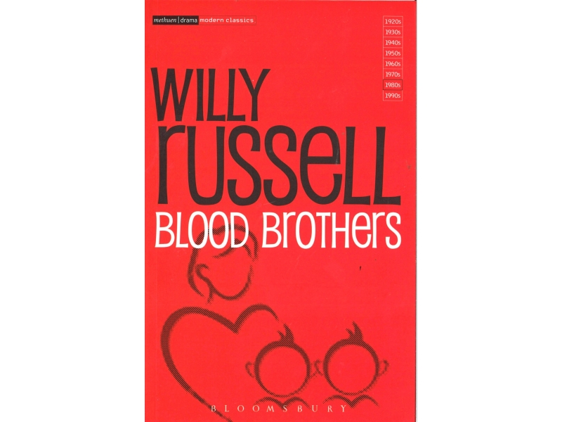 Blood Brothers - Willy Russell