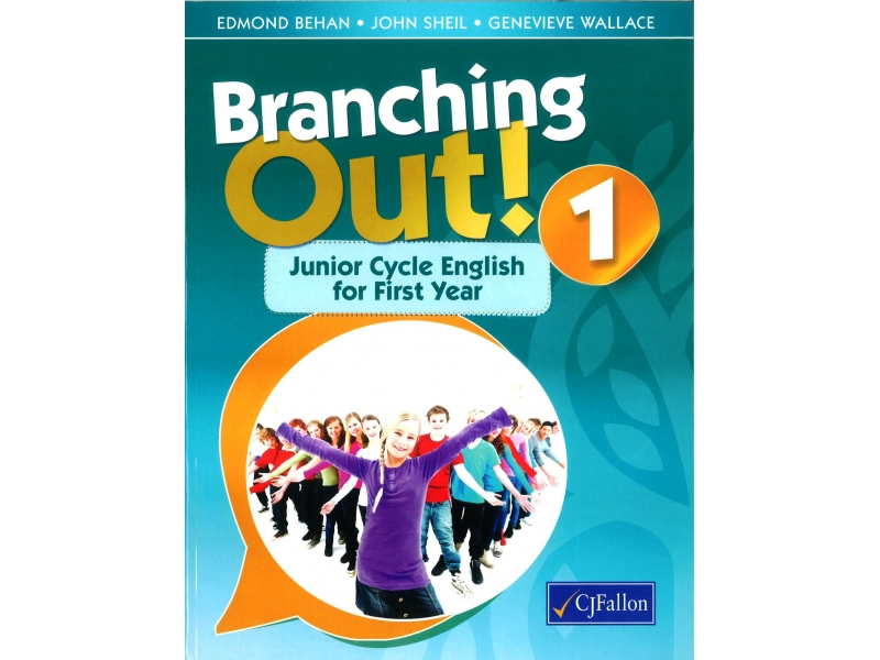 Branching Out 1 - Junior Cycle English For First Year
