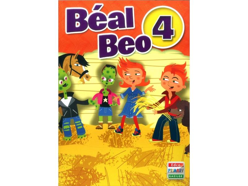Béal Beo 4 - Fourth Class Textbook