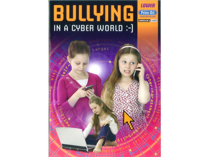 Bullying In A Cyber World - Lower Primary