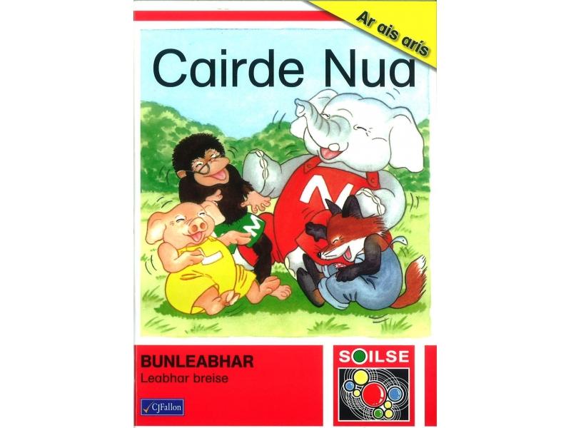 Cairde Nua - Soilse - Bunleabhar - Leabhar Breise