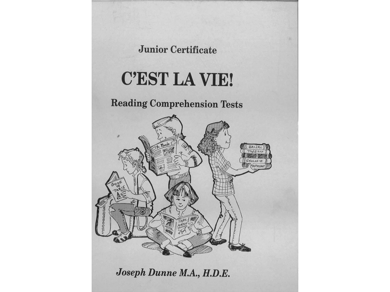 C'est la Vie - Junior Cert Reading Comprehension Tests