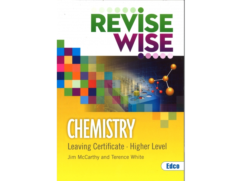 Revise Wise Leaving Certificate Chemistry Higher Level
