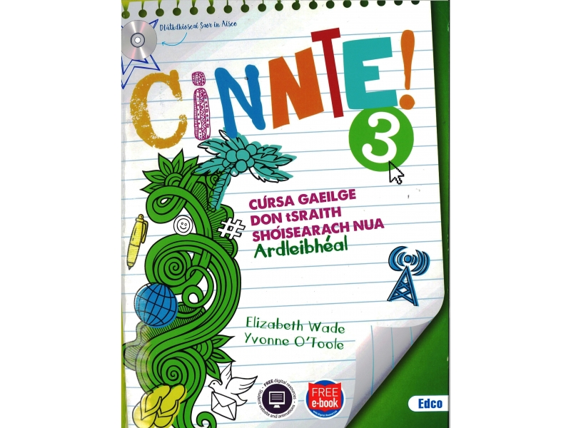 Cinnte 3 -  Pack Higher Level (Ardleibhéal) - Junior Cycle Irish - Includes Free eBook