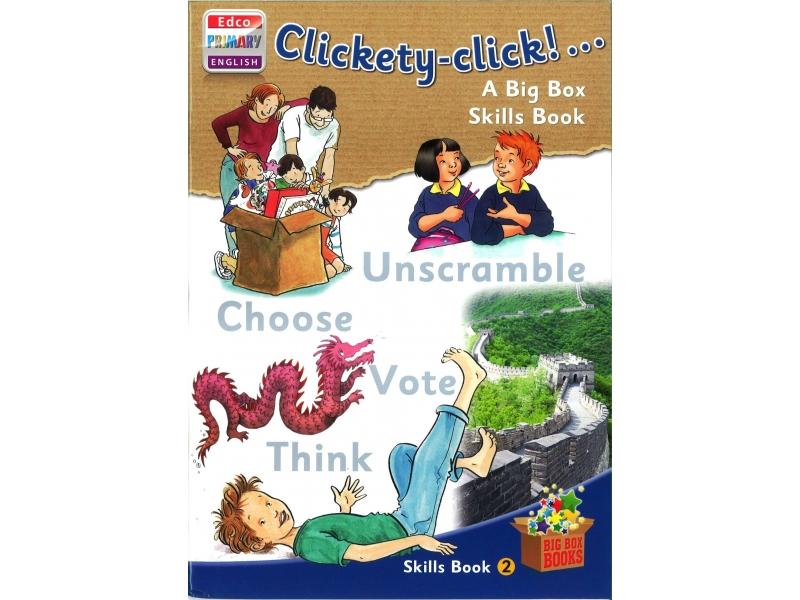 Clickety-Click - Skills Book 2 - Big Box Adventures - Second Class