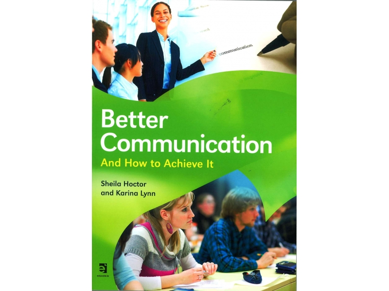 Better Communication And How To Achieve It