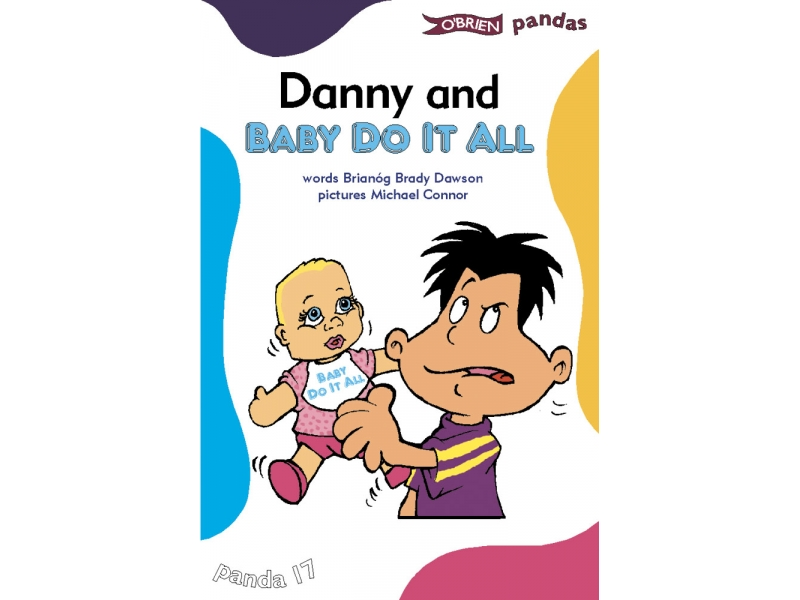 Danny And Baby Do It All