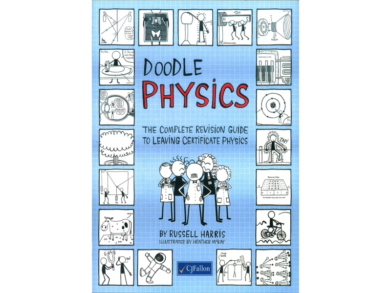 Doodle Physics: The Complete Revision Guide To Leaving Certificate Physics
