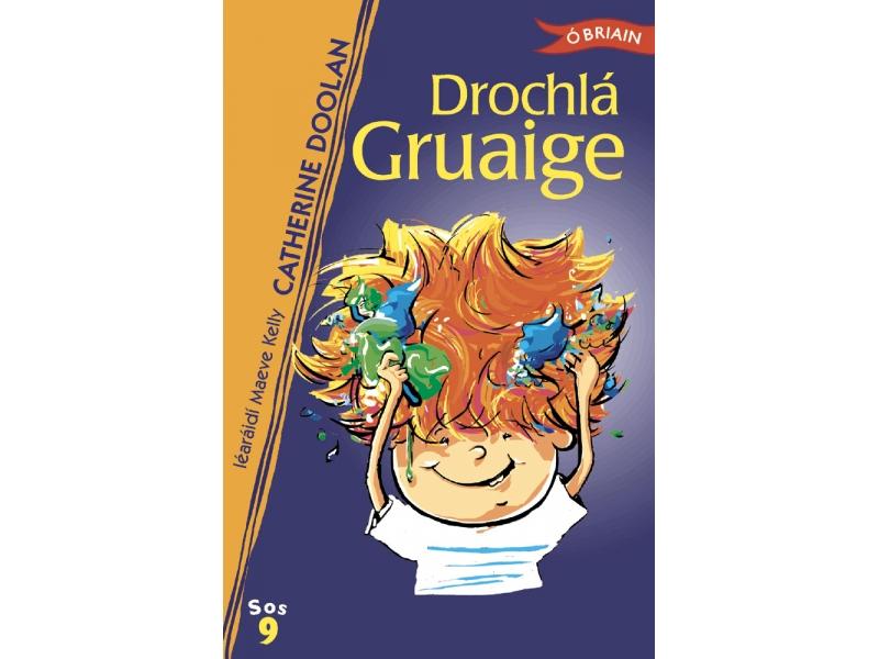 Drochla Gruaige
