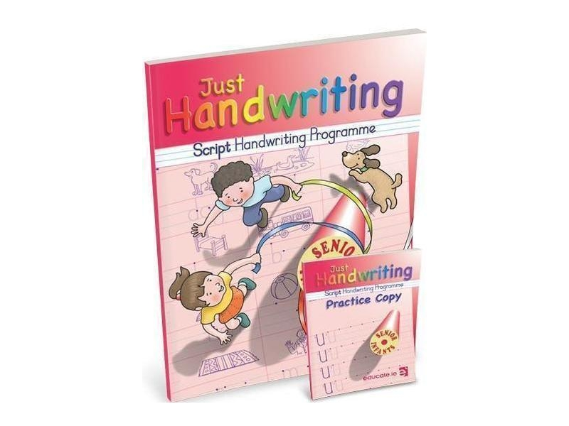 Just Handwriting - Senior Infants Script With Practice Copy