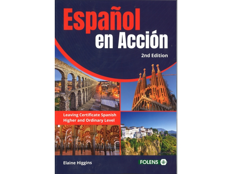 Espanol En Accion 2nd Edition Leaving Certificate Spanish