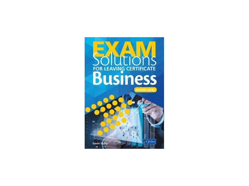 Exam Solutions For Leaving Certificate Business - Higher Level