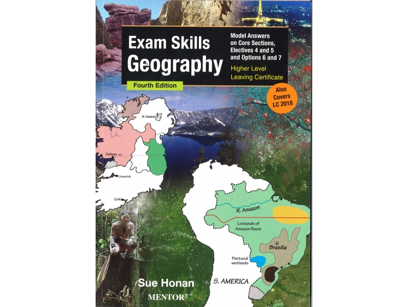 Exam Skills Geography 4th Edition Model Answers On Core Sections, Electives 4 & 5 And Options 6 & 7