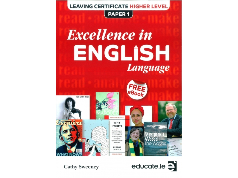 Excellence In English Language - Leaving Certificate Higher Level Paper 1