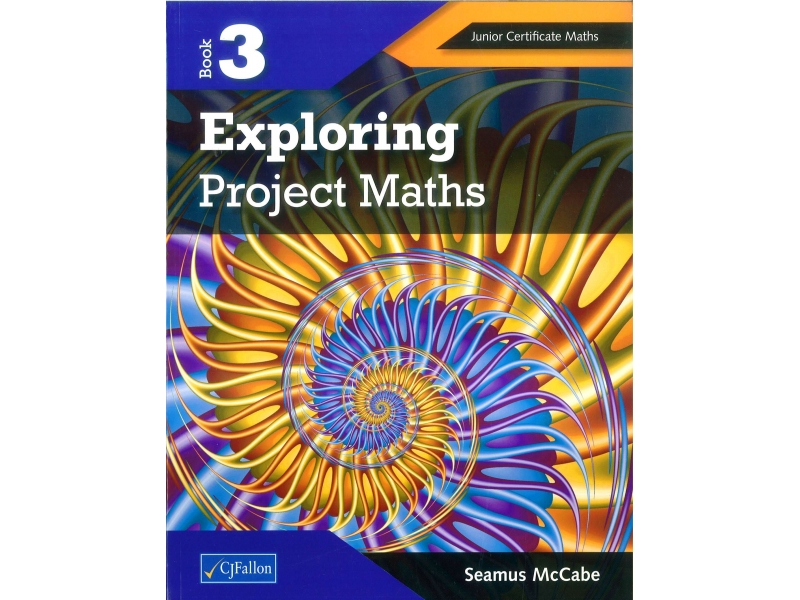 Exploring Project Maths 3 - Junior Certificate Higher Level
