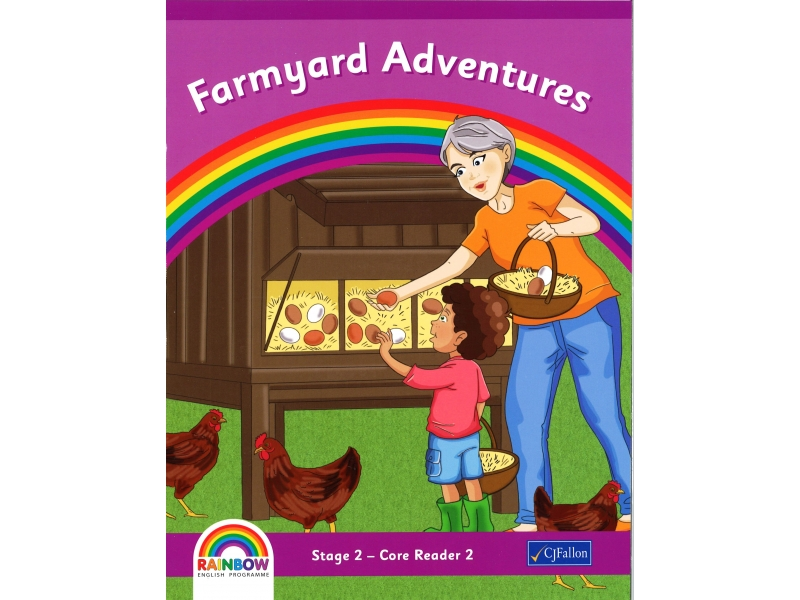 Farmyard Adventures - Core Reader 2 - Rainbow Stage 2 - First Class