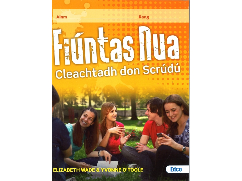 Fiúntas Nua Cleachtadh Don Scrúdú (Workbook Only) Leaving Certificate Higher Level Irish