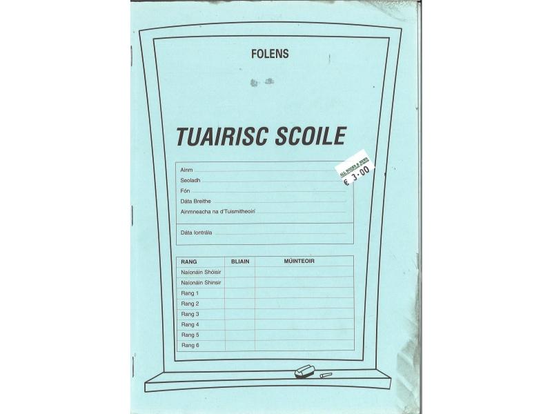 Tuairisc Scoile - Folens - Report Card For Gaelscoil
