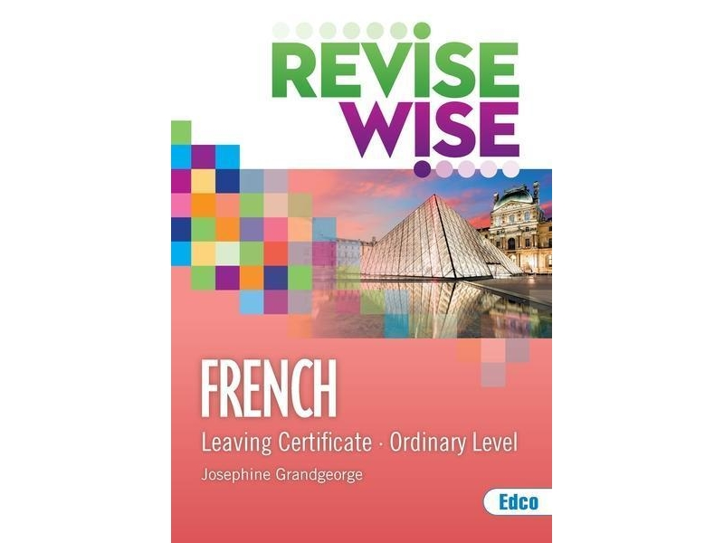 Revise Wise Leaving Certificate French Ordinary Level