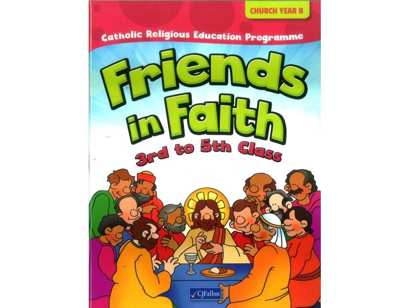 Friends In Faith Textbook 3rd-5th Class - Church Year B