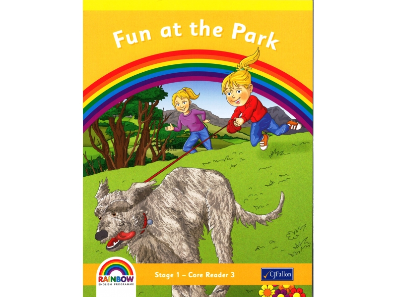 Fun At The Park - Core Reader 3 - Rainbow Stage 1 - Junior Infants