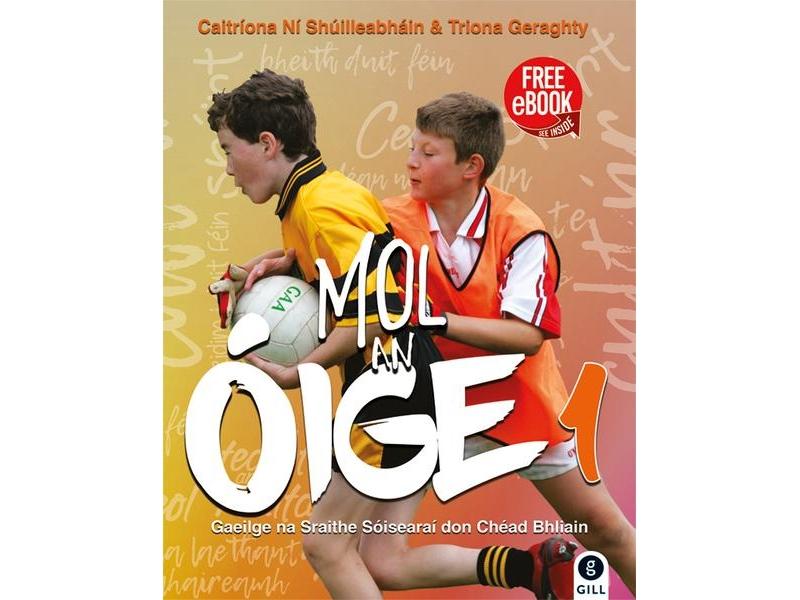 Mol An Oige 1 - Junior Certificate Irish - Includes Free eBook