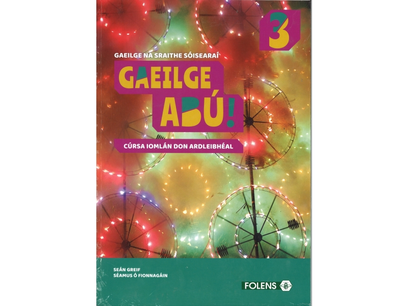 Gaeilge Abu 3 Pack-Textbook & Workbook-Junior Certificate Irish Higher Level