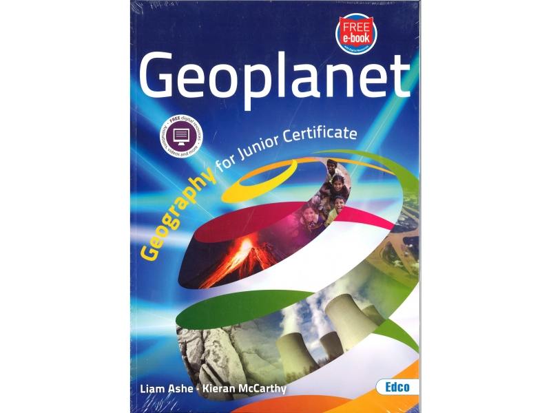 Geoplanet - Geography For Junior Certificate - Includes Free eBook
