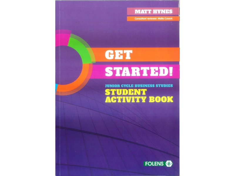 Get Started Student Activity Book - Junior Cycle Business Studies