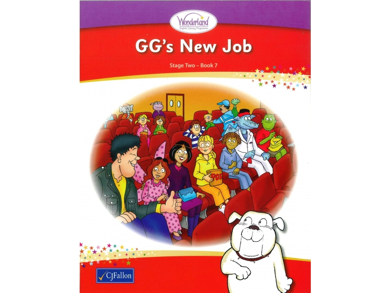 GG's New Job - Core Reader 7 - Wonderland Stage Two - Second Class