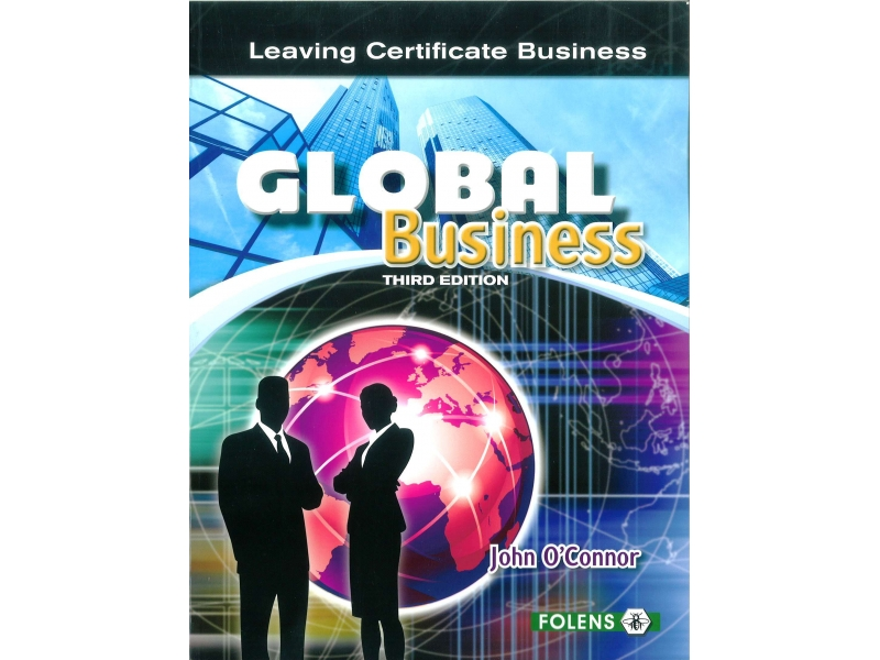 Global Business Textbook 3rd Edition - Leaving Certificate Business