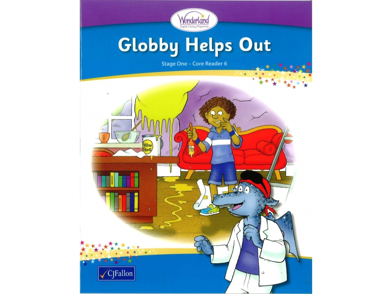 Globby Helps Out - Core Reader 6 - Wonderland Stage One - Senior Infants