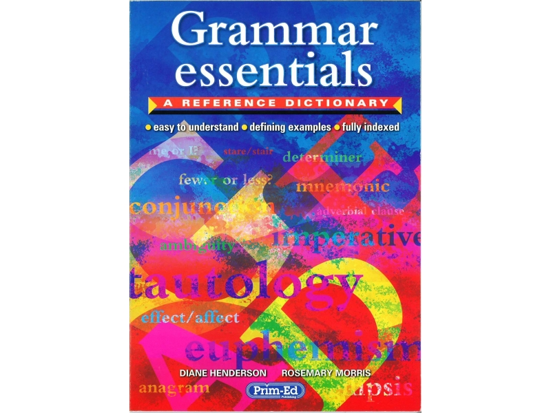 Grammar Essentials - A Reference Dictionary