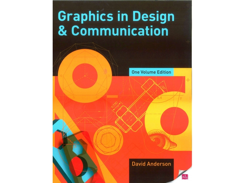 Graphics In Design & Communication - One Volume Edition