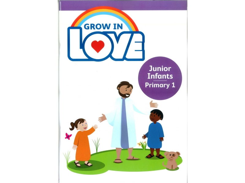 Grow In Love - Primary 1 - Junior Infants