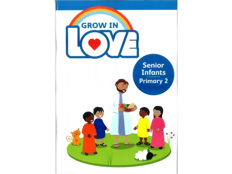 Grow In Love - Primary 2 - Senior Infants