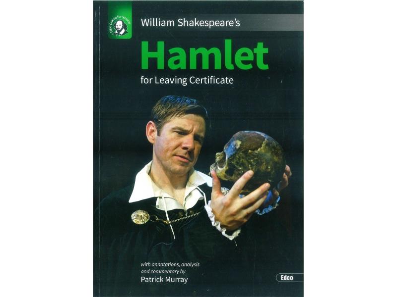 Hamlet - Leaving Certificate English - Edco Shakespeare Series