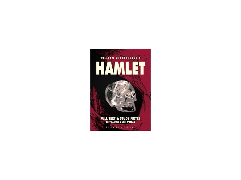 Hamlet - Leaving Certificate English - Forum Shakespeare Series