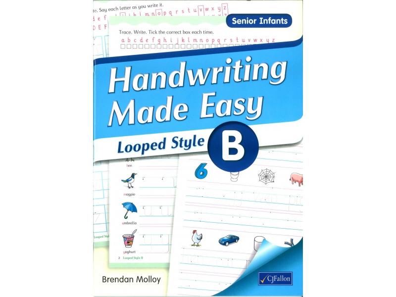 Handwriting Made Easy B - Looped Style - Senior Infants
