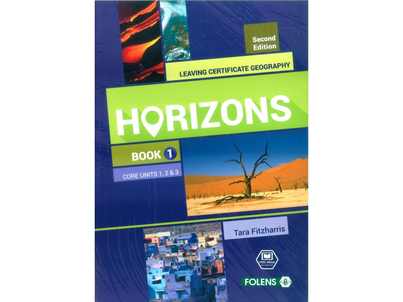 Horizons Book 1 2nd Edition - Core Units 1, 2, & 3 - Leaving Certificate Geography