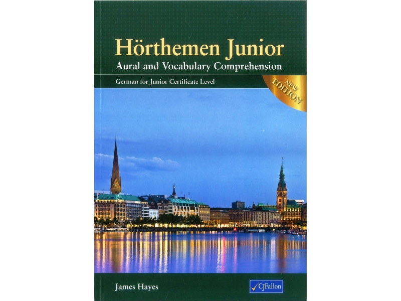 Hörthemen - Aural & Vocabulary Comprehension - German for Junior Certificate Level - 2nd Edition