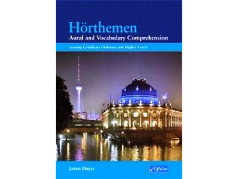 Hörthemen - Aural & Vocabulary Comprehension - German for Leaving Certificate Level