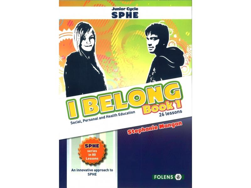I Belong - Book 1 - Junior Certificate SPHE