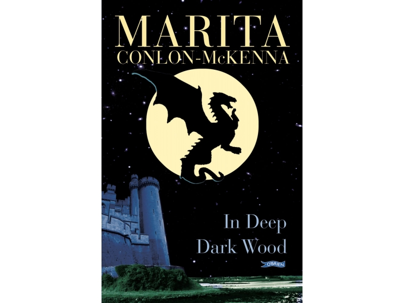 In Deep Dark Wood - Marita Conlon McKenna