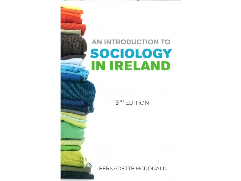 An Introduction To Sociology In Ireland - 3rd Edition